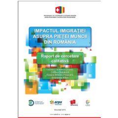 Impactul imigrației asupra pieței muncii din România