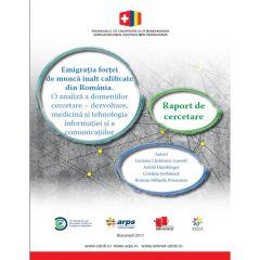 Studiu despre emigrația forței de muncă înalt calificate din România